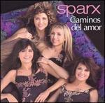 Caminos Del Amor [Audio Cd] Sparx