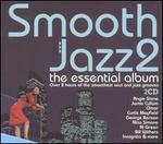 Smooth Jazz, Vol. 2: The Essential Album