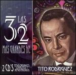 Las 32 Mas Grandes de Tito Rodr�guez