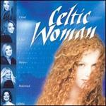 Celtic Woman [Manhattan]