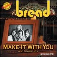 Make It with You and Other Hits - Bread
