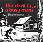 The Devil Is a Busy Man