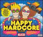Ultimate Happy Hardcore Album