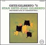 Getz/Gilberto #2 [Bonus Tracks]