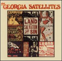In The Land Of Salvation And Sin (Collectables) - The Georgia Satellites