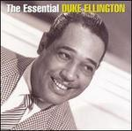 The Essential Duke Ellington [Sony]