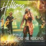 God He Reigns: Live Worship from Hillsong Church [Australia 2 CD]