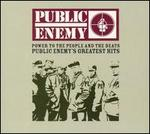 Power to the People and the Beats: Public Enemy's Greatest Hits [Clean]