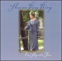 One Step at a Time - Sharron Kay King