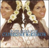 Both Sides Now - Catherine McKinnon