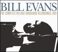 The Complete Village Vanguard Recordings, 1961 - Bill Evans Trio