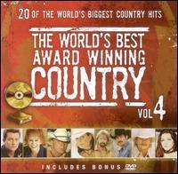 Worlds Best Award Winning Country, Vol. 4 [Bonus DVD] - Various Artists