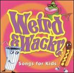 Weird & Wacky Songs for Kids