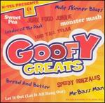 Goofy Greats [Brentwood]