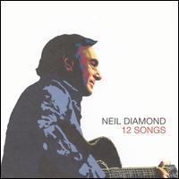 12 Songs - Neil Diamond