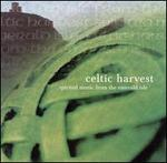 Celtic Harvest: Spirited Music from the Emerald Isle