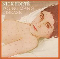 Young Man's Disease - Nick Forte