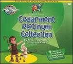 Cedarmont Platinum Collection