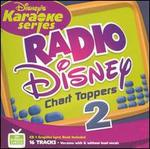 Disney's Karaoke Series: Radio Disney Chart Toppers Vol. 2