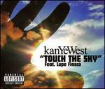 Touch the Sky, Pt. 1 - Kanye West