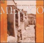 Folk Songs and Ballads from Mexico