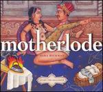 The Motherlode