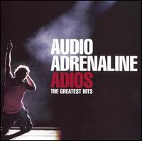 Adios: Greatest Hits - Audio Adrenaline