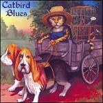 Catbird Blues