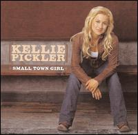 Small Town Girl - Kellie Pickler
