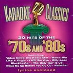 Karaoke Classics: 70's & 80's
