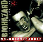 No Holds Barred: Live in Europe