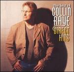 The Best of Collin Raye: Direct Hits [Reissue]