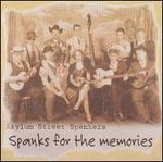 Spanks for the Memories [Bonus Tracks]
