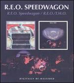 R.E.O. Speedwagon/R.E.O./T.W.O.
