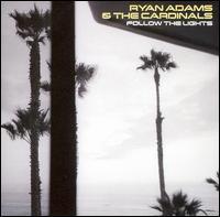 Follow the Lights [EP] - Ryan Adams & the Cardinals