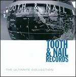 Tooth & Nail Records: The Ultimate Collection