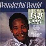 Wonderful World: The Very Best of Sam Cooke 1957-60