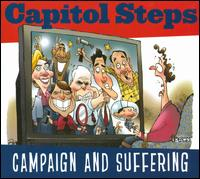 Campaign and Suffering - Capitol Steps