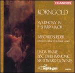 Korngold: Symphony in F sharp major; Abschiedslieder
