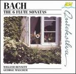 Bach: the Six Flute Sonatas /William Bennett