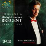 Hommage A Michel-Georges Bregent