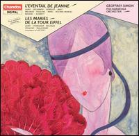 L'Eventail de Jeanne & Les Mari�s de la Tour Eiffel: French Ballet Music of the 1920s - Philharmonia Orchestra; Geoffrey Simon (conductor)