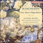 Schumann: Der Rose Pilgerfahrt