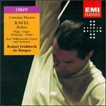 Carl Orff: Carmina Burana; Ravel: BolTro