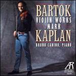 Bartok: Violin Works