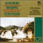 Schubert: Chant des Esprits; Brahms: Quatre Chants Op. 17; Quatuors, Op. 92; Schumann: Ch?urs Mixtes