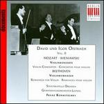 David und Igor Oistrach, Vol. 2 - Mozart, Wieniawski: Violin Concertos; Beethoven: Romances for Violin