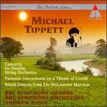 Tippett:Concerto/Fantasia Concertante/Ritual Dances