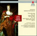 """Bach: Cantatas BWV 27, 158 & 198 """"Trauer-Ode"""""""