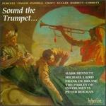 Sound the Trumpet...(English Orpheus, Vol 35) /Bennet * Laid * De Bruine * Parley of Instruments * Holman